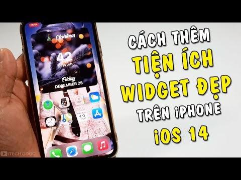 Hướng dẫn thêm tiện ích con Widget đẹp trên iPhone iOS 14