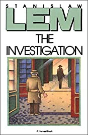 The Investigation by Stanislaw Lem