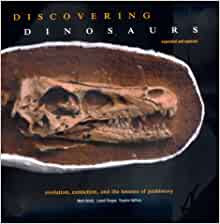 Discovering Dinosaurs Evolution Extinction And The Lessons Of Prehistory Expanded And Updated