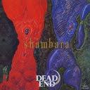 shambara +2 / DEAD END