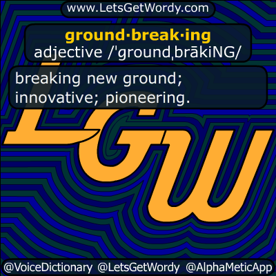groundbreaking 06/29/2018 GFX Definition