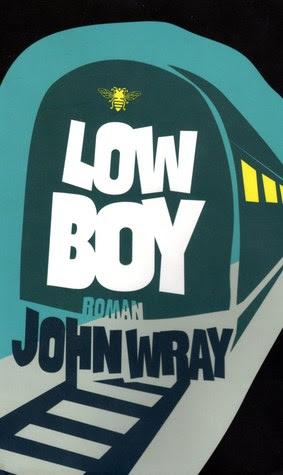 Lowboy: Roman