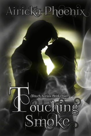 Touching Smoke (Touch, #1)
