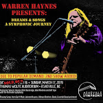 Warren Haynes Presents: Dreams & Songs A Symphonic Journey - Grateful Web