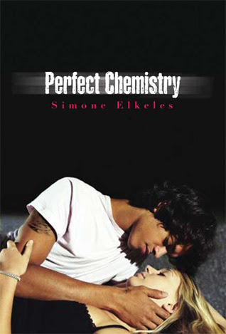 Perfect Chemistry (Perfect Chemistry, #1)