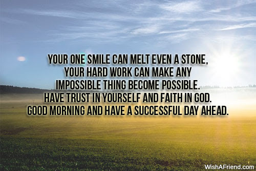 Good Morning Message Your One Smile Can Melt Even