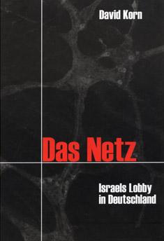 David Korn das Netz Israels-lobby in Deutschland
