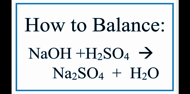 Naohh2so4na2so4h2o Balanced Equation