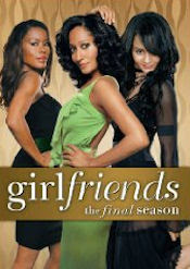 Girlfriends - The Final (Eighth) Season