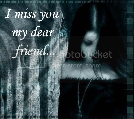 Miss You Friend Graphics And Comments