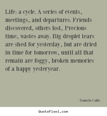 Daniela Gallos Famous Quotes Quotepixelcom