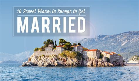 10 Secret Places in Europe to Get Married