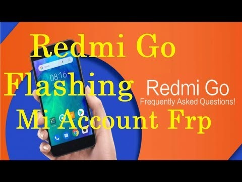 Redmi GO Flashing Mi Account Frp All in one By softichnic