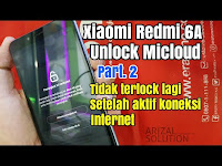 Unlock Micloud Xiaomi Redmi 6A Cactus Yang Super Bandel Koneksi Jaringan Tidak Reloack Lagi
