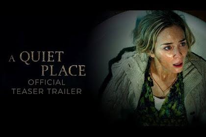Skenario Film A Quiet Place Berisi Satu Baris Dialog Tapi Sukses Merajai Box Office