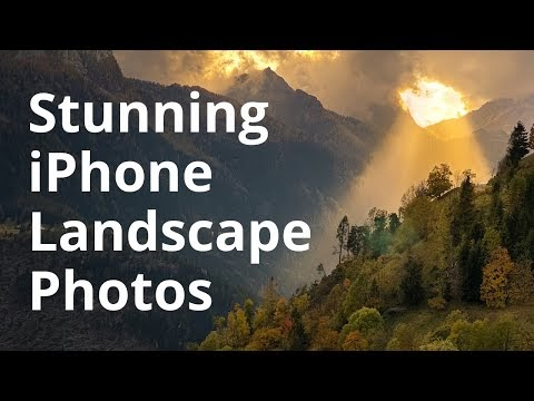 How To Take Stunning Landscape Photos With Your iPhone
