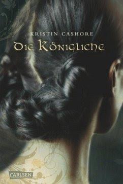 Die Königliche / Die sieben Königreiche Bd.3 - Cashore, Kristin