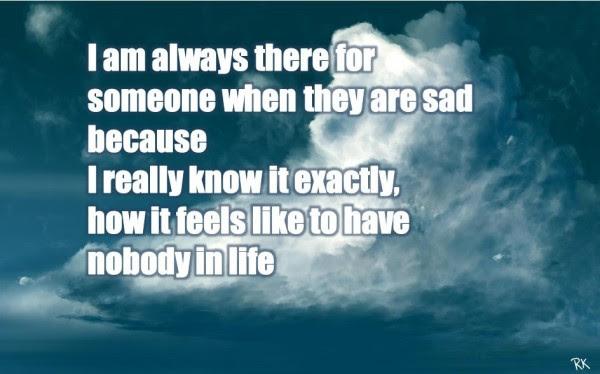 Nobody In Life