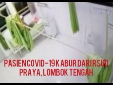 Berita Video: Pasien Positif Covid-19 Kabur dari RSUD Praya