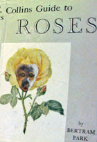 The Collins Guide To Roses (cover amended by Orton)