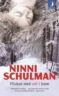 Bokomslag Flickan med snö i håret (pocket)