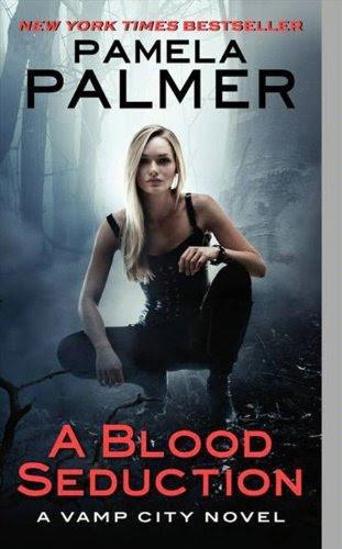 A Blood Seduction: A Vamp City Novel (Vamp City Novels) by Pamela Palmer