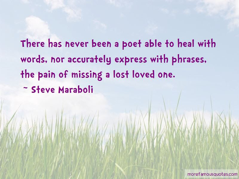 Missing Lost Loved One Quotes Top 1 Quotes About Missing Lost Loved