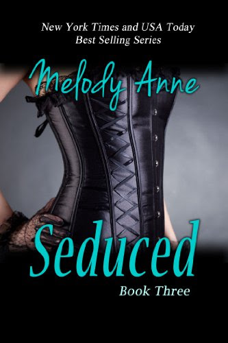 Seduced - Book Three - Surrender Series by Melody Anne