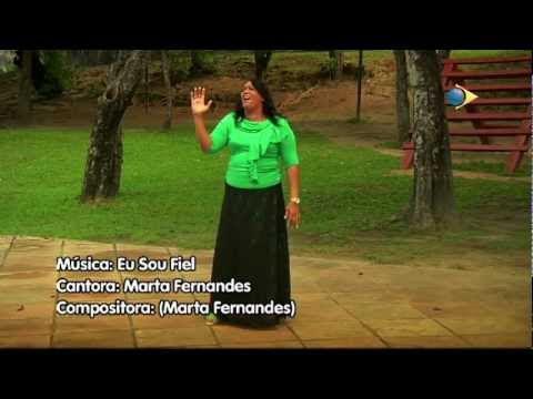 Marta Fernandes - Eu Sou Fiel