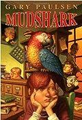 Mudshark by Gary Paulsen