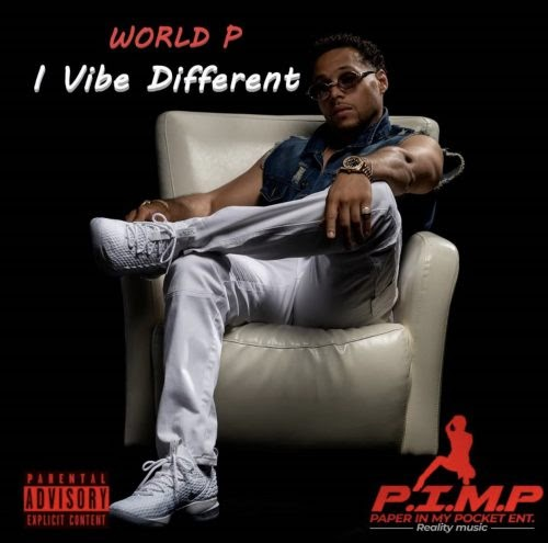 """World P – """"I Vibe Different"""" (Album Review)"""