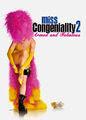 Miss Congeniality 2: Armed and Fabulous | filmes-netflix.blogspot.com