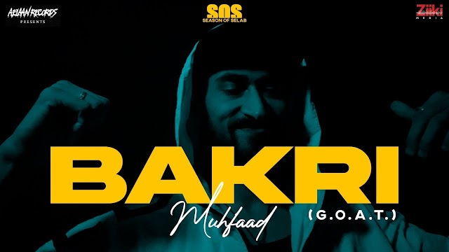 BAKRI (G.O.A.T) LYRICS - MUHFAAD