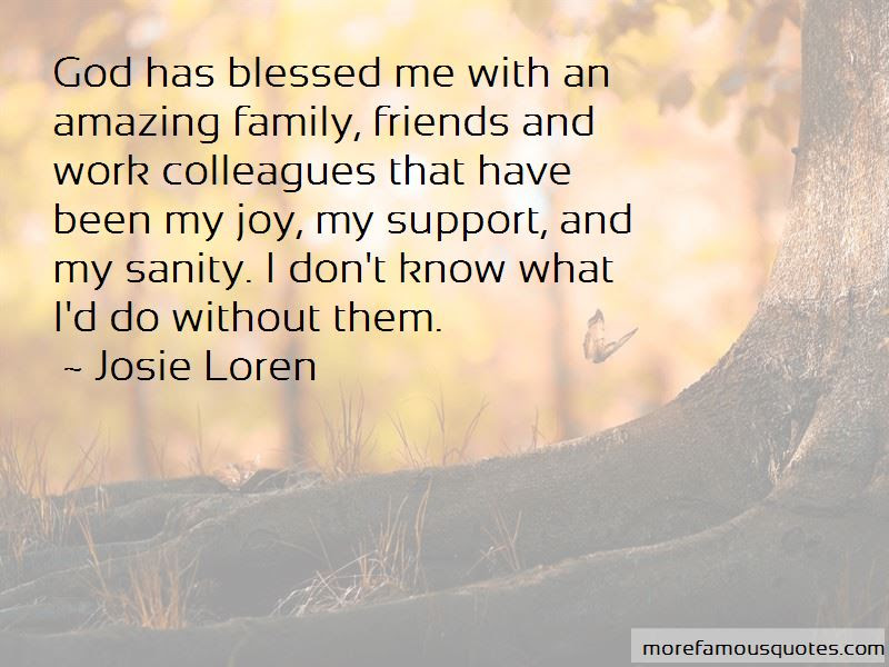 Blessed To Have Friends And Family Quotes Top 9 Quotes About Blessed To Have Friends And Family From Famous Authors