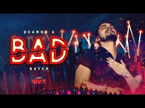 Luan Santana - Quando a Bad Bater DVD VIVA
