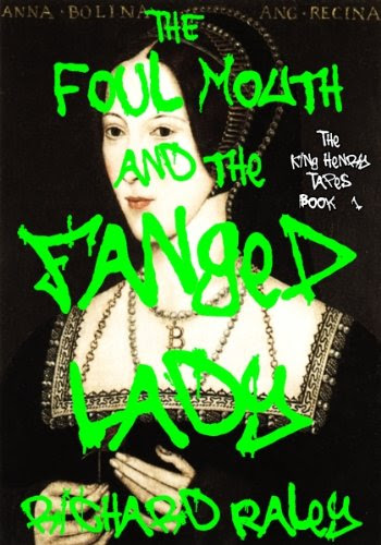The Foul Mouth and the Fanged Lady (The King Henry Tapes)