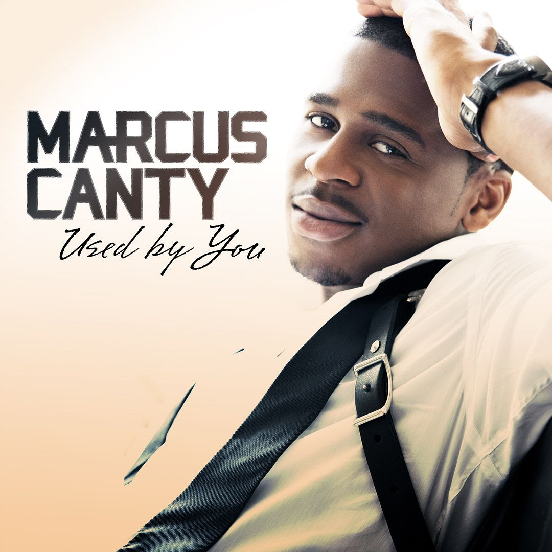 Used By You (Single Cover), Marcus Canty