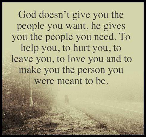 God Gives You The People You Need Quote Picture