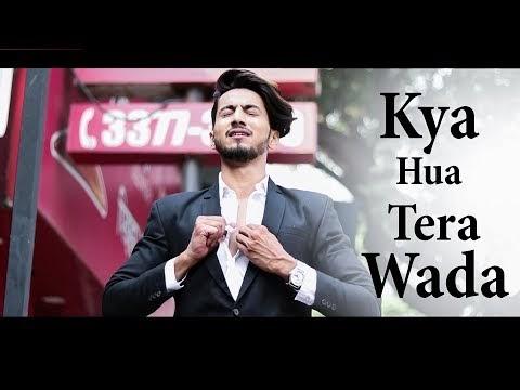 Kya Hua Tera Wada Recreated Rahul Jain Sunix Thakor Mp3 Song Download