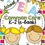 Common Core English Language Arts FREE Back-to-School ebook: Grades K-2