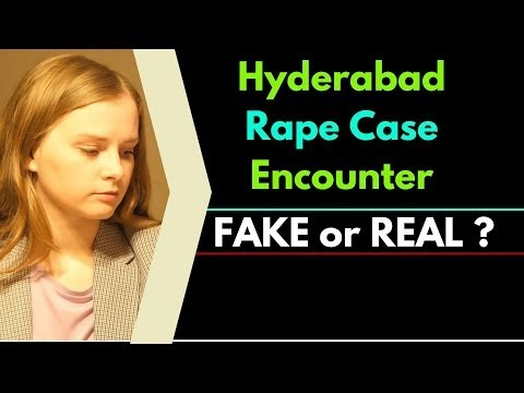 Hyderabad Encounter: Fake or Real?