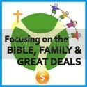 Focusing on Bible, Family, and Great Deals