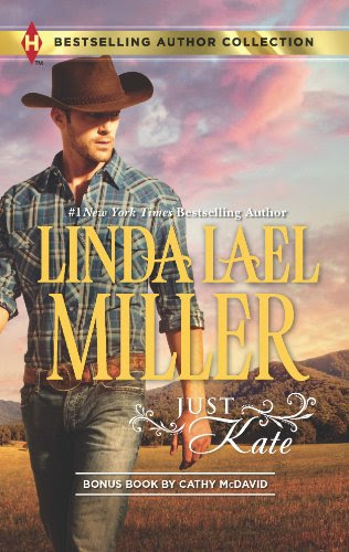 Just Kate: His Only Wife (Bestselling Author Collection) by Linda Lael Miller