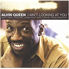 Alvin Queen I Ain't Looking At You cover