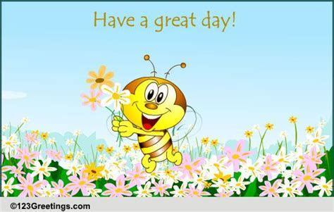 Have A Great Day! Free Hi eCards, Greeting Cards   123