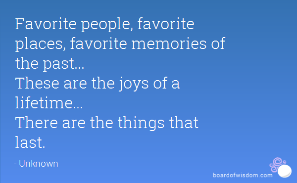 Quotes About Memories And Places Wwwpicswecom