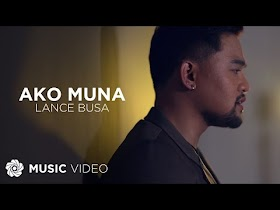 Ako Muna by Lance Busa [Music Video]