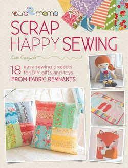 Retro Mama Scrap Happy Sewing