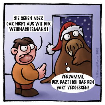 Walross Weihnachtsmann Winter Schnee Hausflur Bart vergessen dumm gelaufen Cartoon Cartoons Witze witzig witzige lustige Bilder Bilderwitz Bilderwitze Comic Zeichnungen lustig Karikatur Karikaturen Illustrationen Michael Mantel lachhaft Spaß Humor Witz