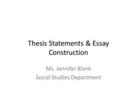 how to make a thesis statement for social studies